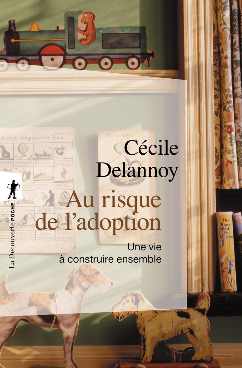 Au risque de l'adoption - Cécile DELANNOY