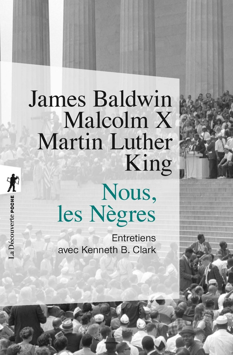 Nous, les Nègres - James BALDWIN, Martin Luther KING,  Malcolm X