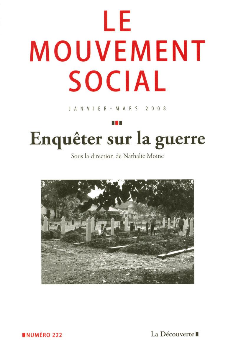 Enquêter sur la guerre -  REVUE LE MOUVEMENT SOCIAL