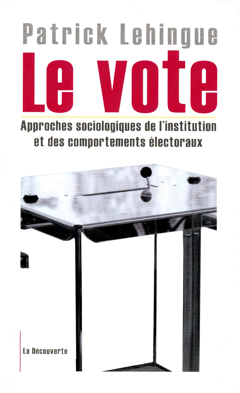 Le vote - Patrick LEHINGUE