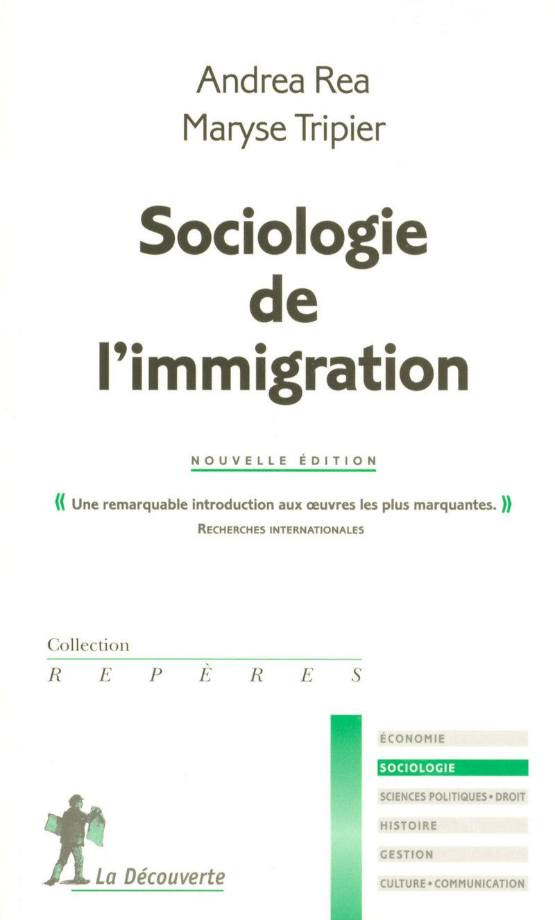 Sociologie de l'immigration - Andrea REA, Maryse TRIPIER