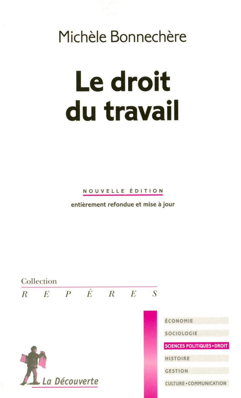 Le droit du travail - Michèle BONNECHÈRE