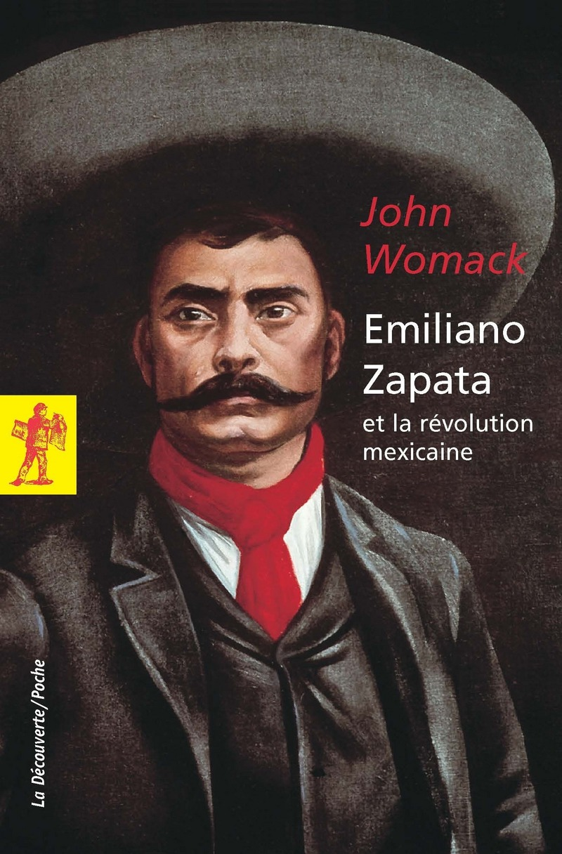 Emiliano Zapata - John WOMACK
