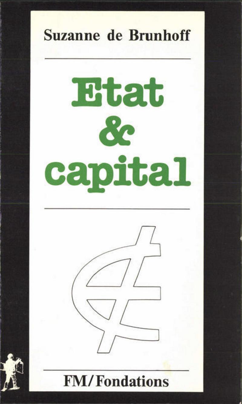 État et capital - Suzanne de BRUNHOFF