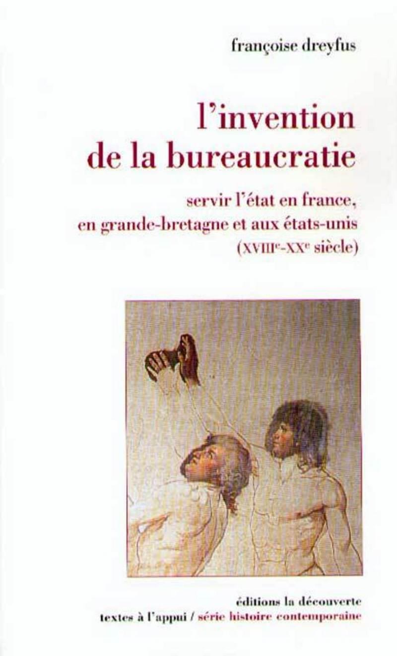 L'invention de la bureaucratie - Françoise DREYFUS