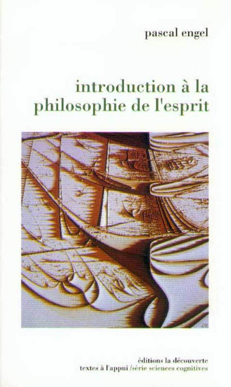 Introduction à la philosophie de l'esprit - Pascal ENGEL