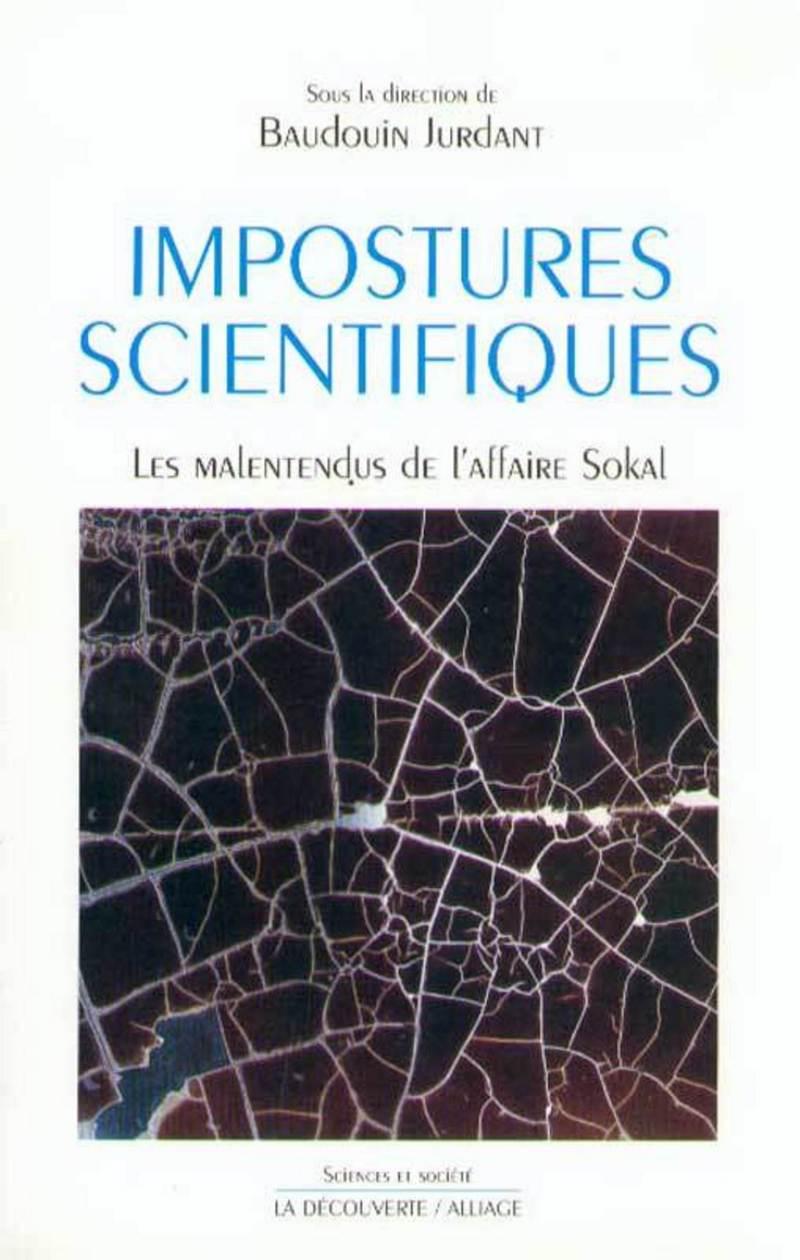 Impostures scientifiques - Baudoin JURDANT
