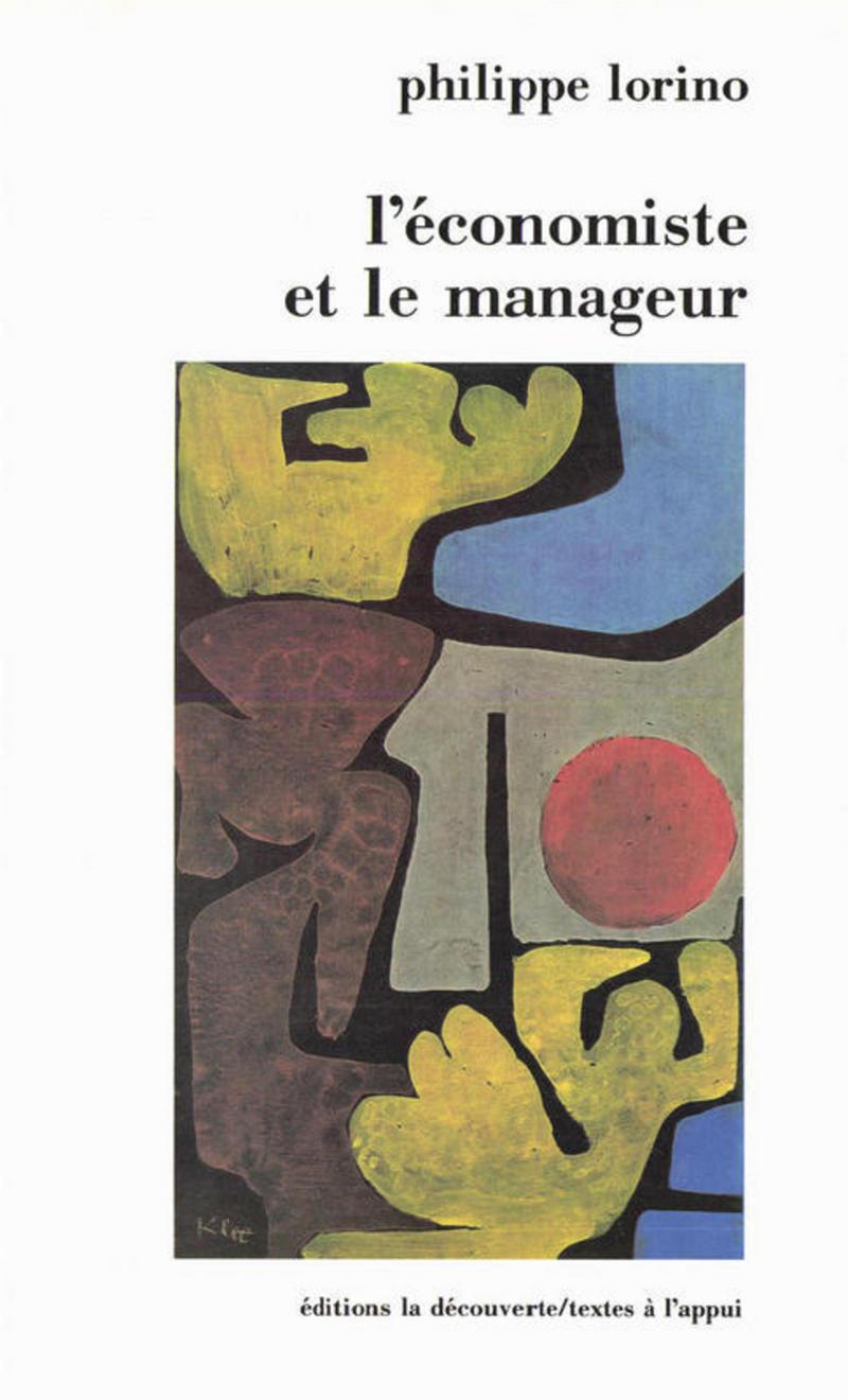 L'économiste et le manageur - Philippe LORINO
