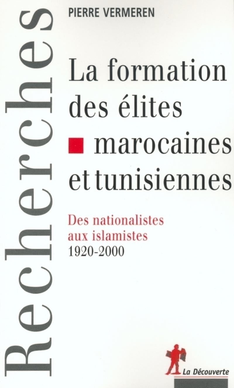 La formation des élites marocaines - Pierre VERMEREN