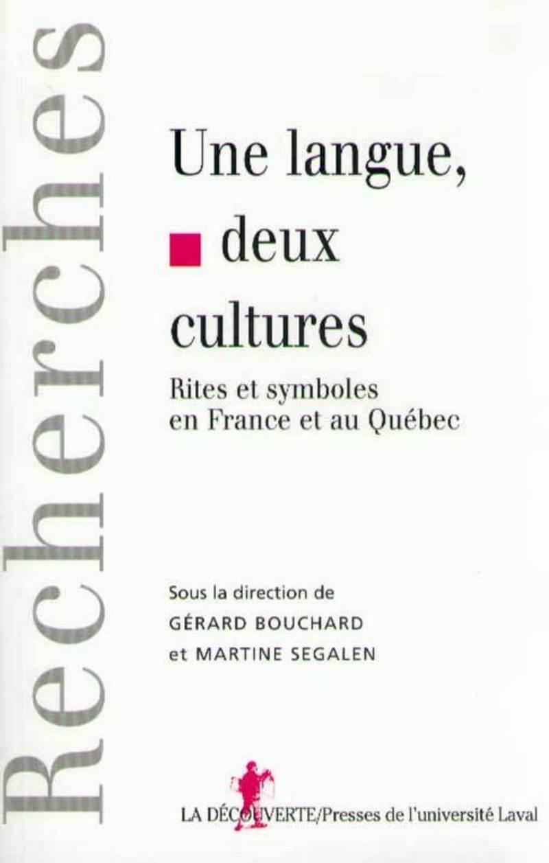 Une langue, deux cultures - Gérard BOUCHARD, Martine SÉGALEN