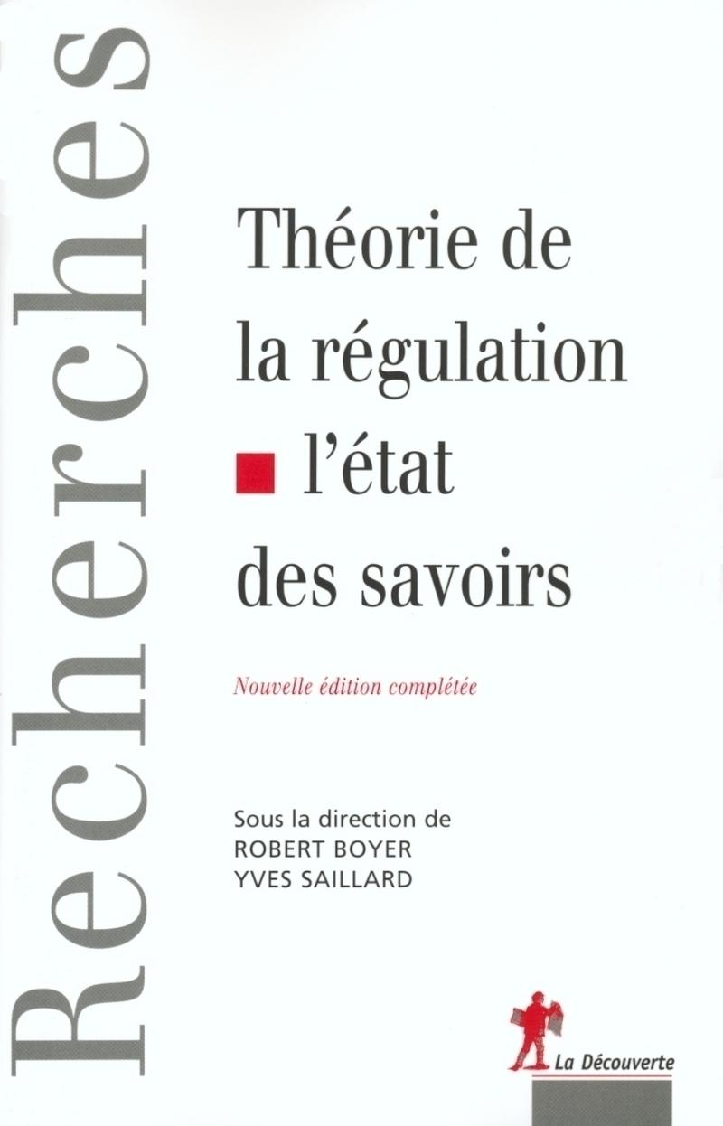 Théorie de la régulation, l\'état des savoirs