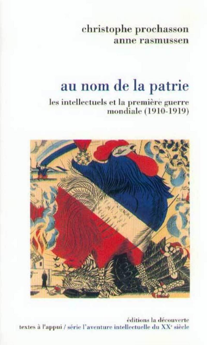 Au nom de la patrie - Christophe PROCHASSON, Anne RASMUSSEN