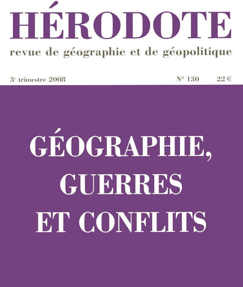 Géographie, guerres et conflits -  REVUE HÉRODOTE