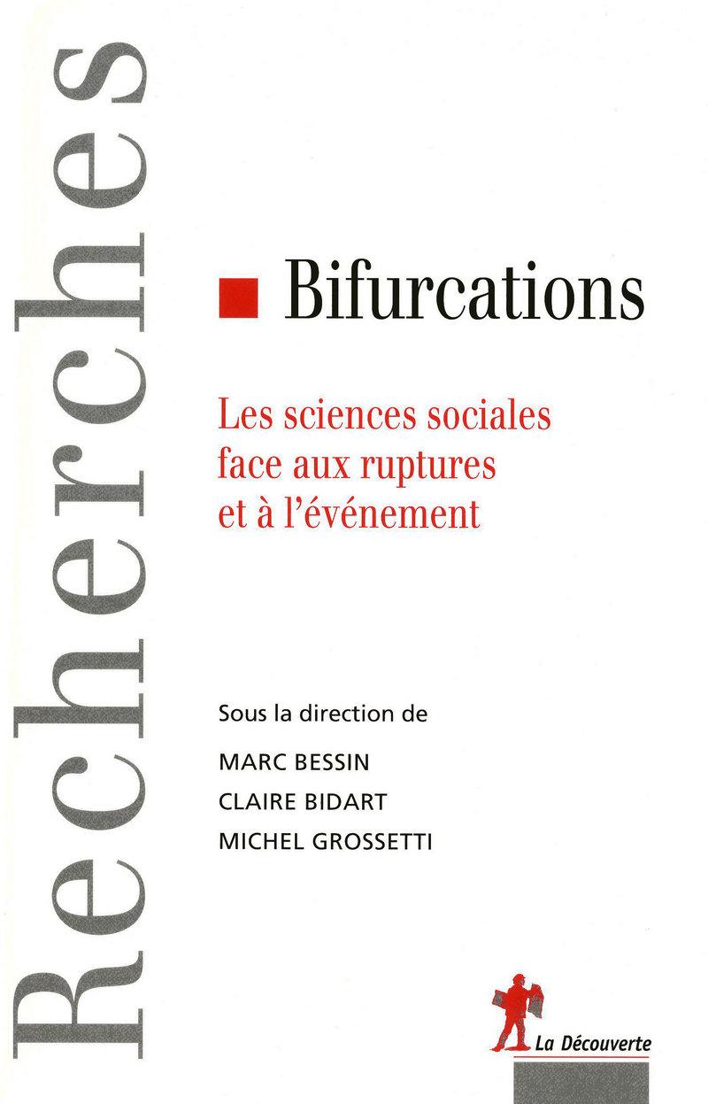 Bifurcations - Marc BESSIN, Claire BIDART, Michel GROSSETTI