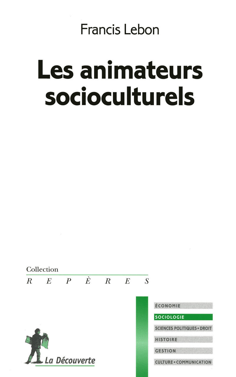 Les animateurs socioculturels - Francis LEBON