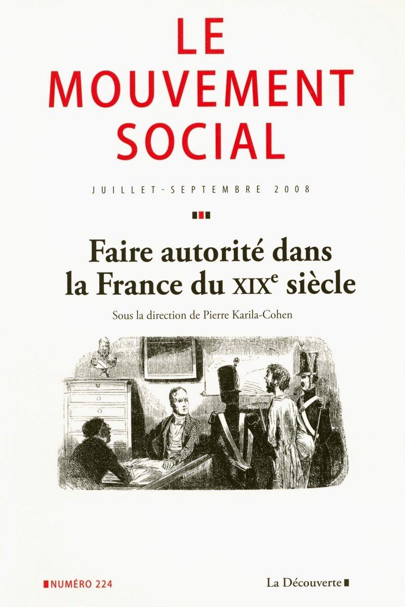 Faire autorité dans la France du XIXe siècle -  REVUE LE MOUVEMENT SOCIAL