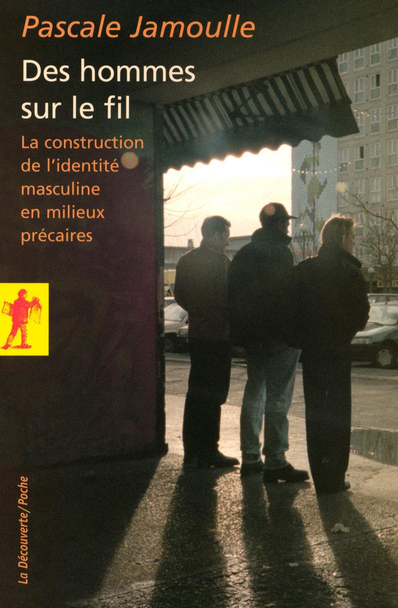 Des hommes sur le fil - Pascale JAMOULLE