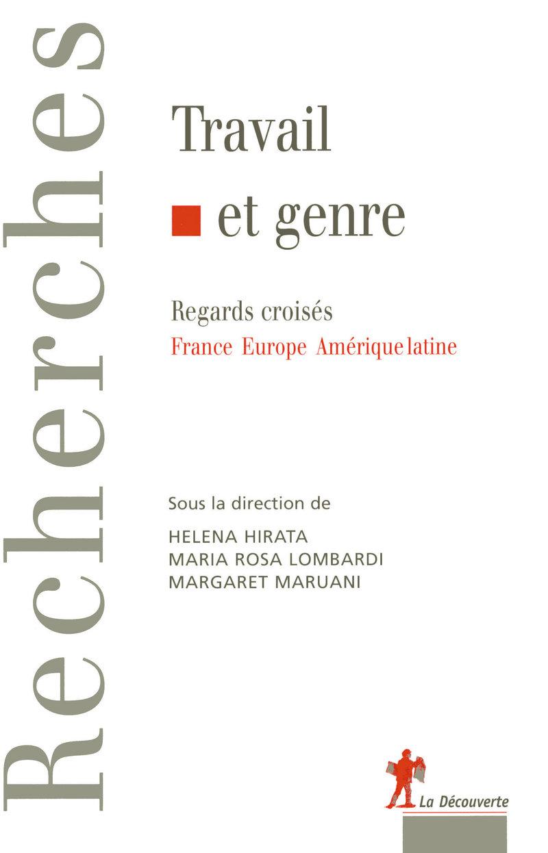 Travail et genre - Margaret MARUANI, Helena HIRATA, Maria Rosa LOMBARDI