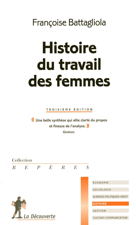 Histoire du travail des femmes - Françoise BATTAGLIOLA
