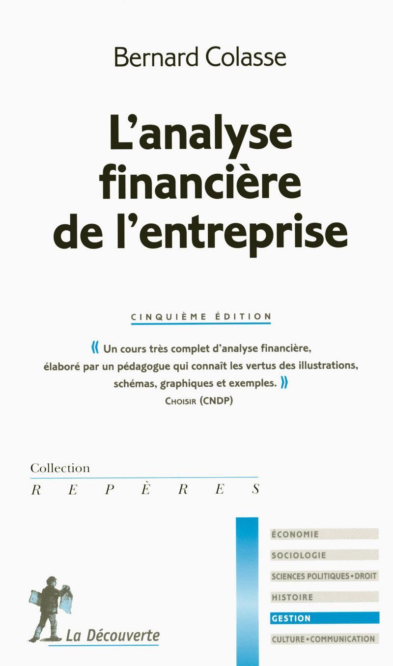 L'analyse financière de l'entreprise - Bernard COLASSE