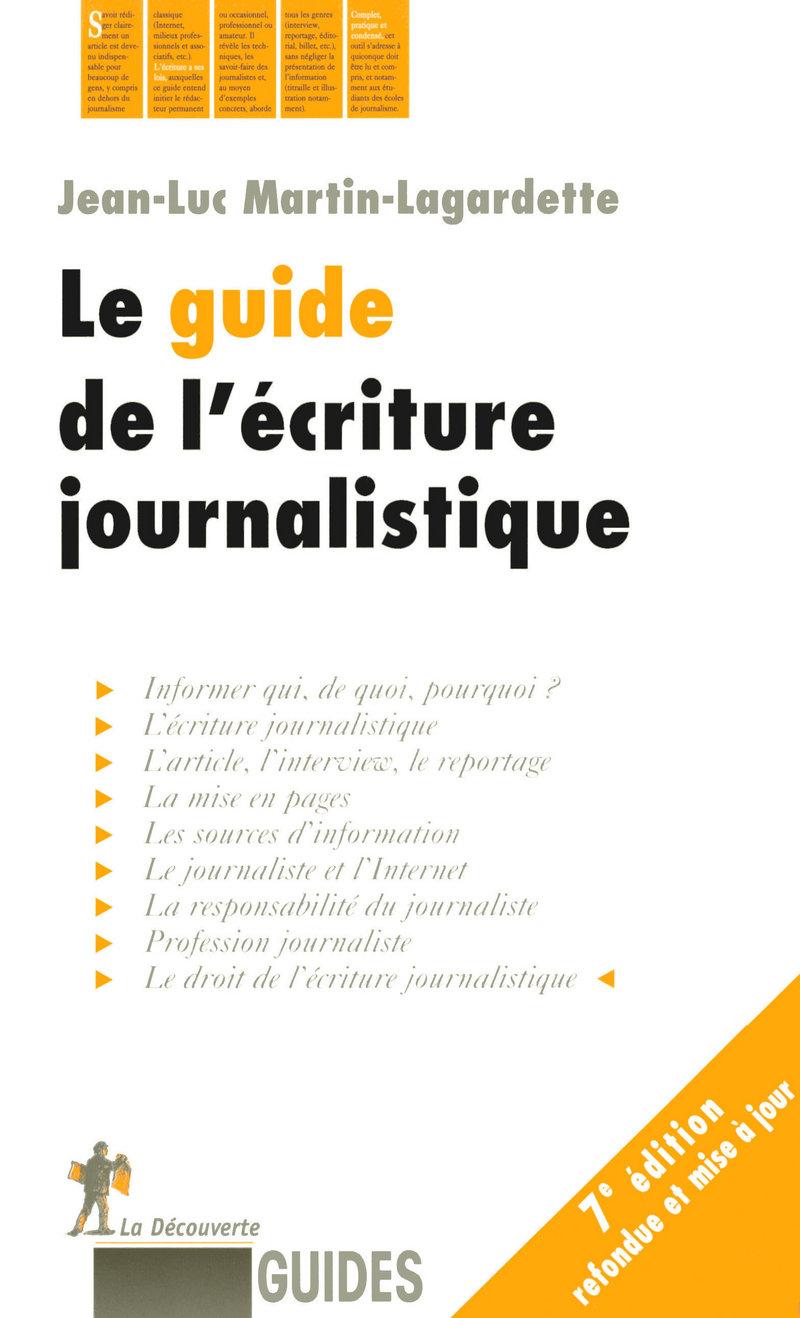Le guide de l\'écriture journalistique