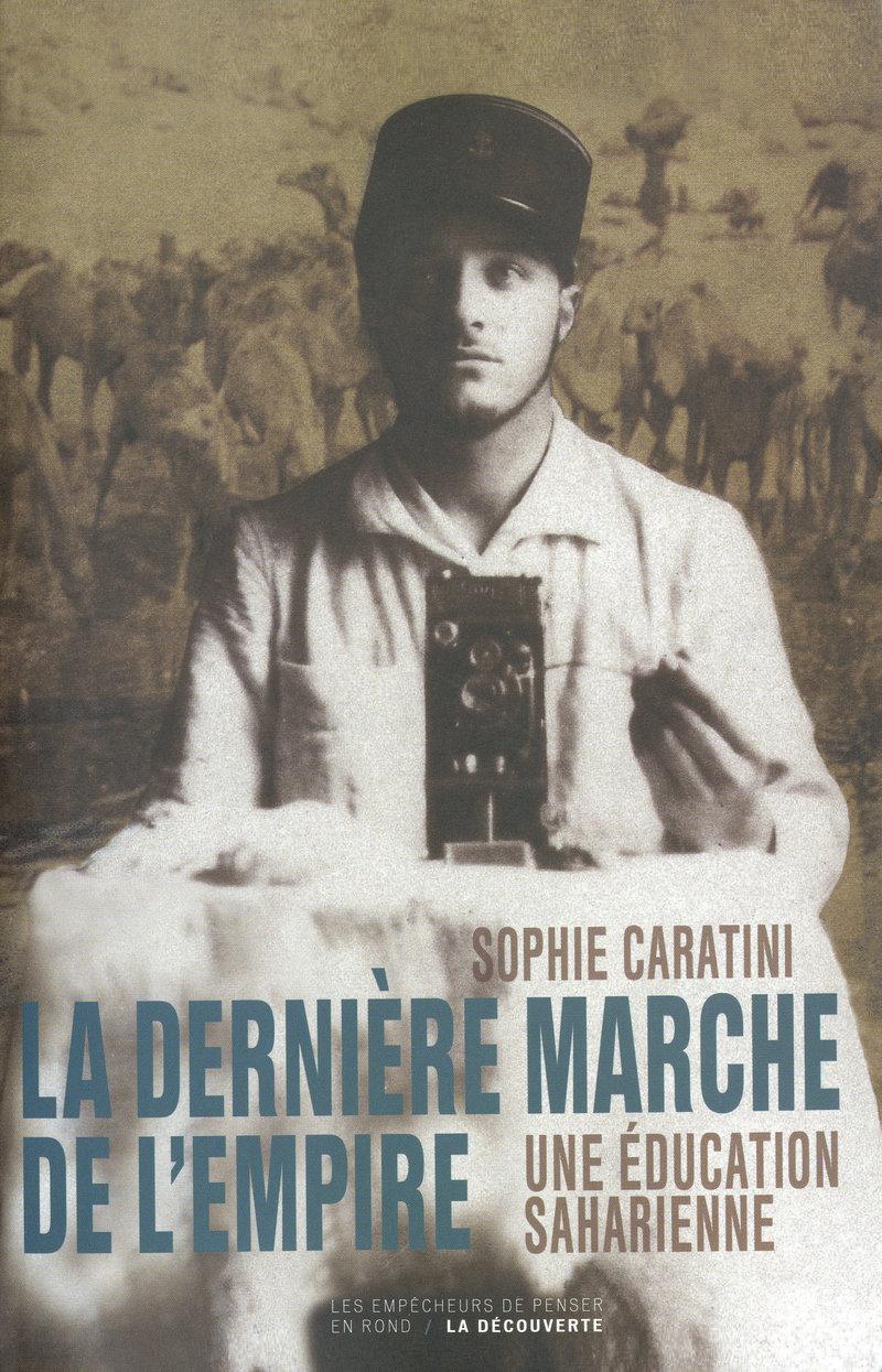 La dernière marche de l'Empire - Sophie CARATINI