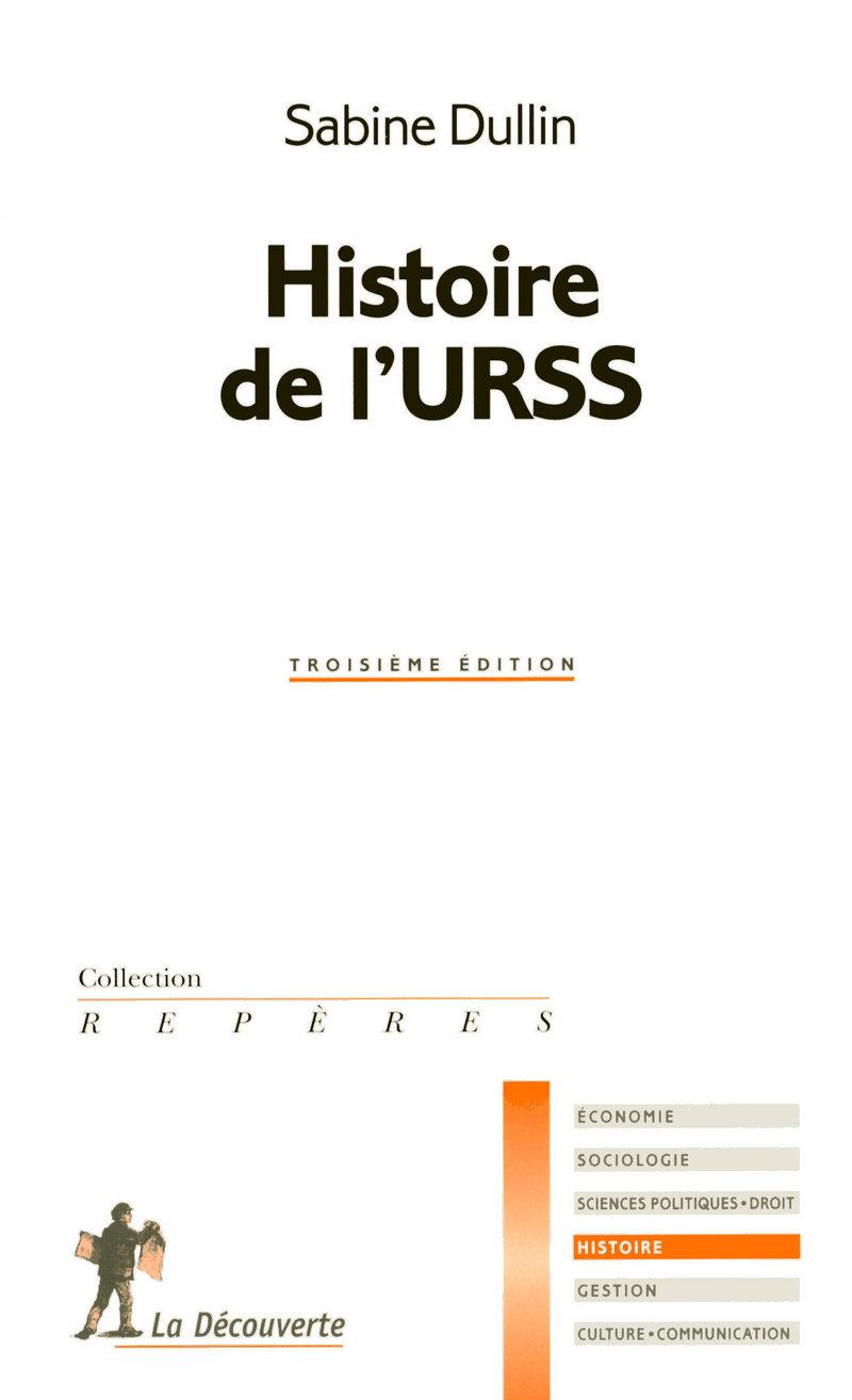 Histoire de l'URSS - Sabine DULLIN