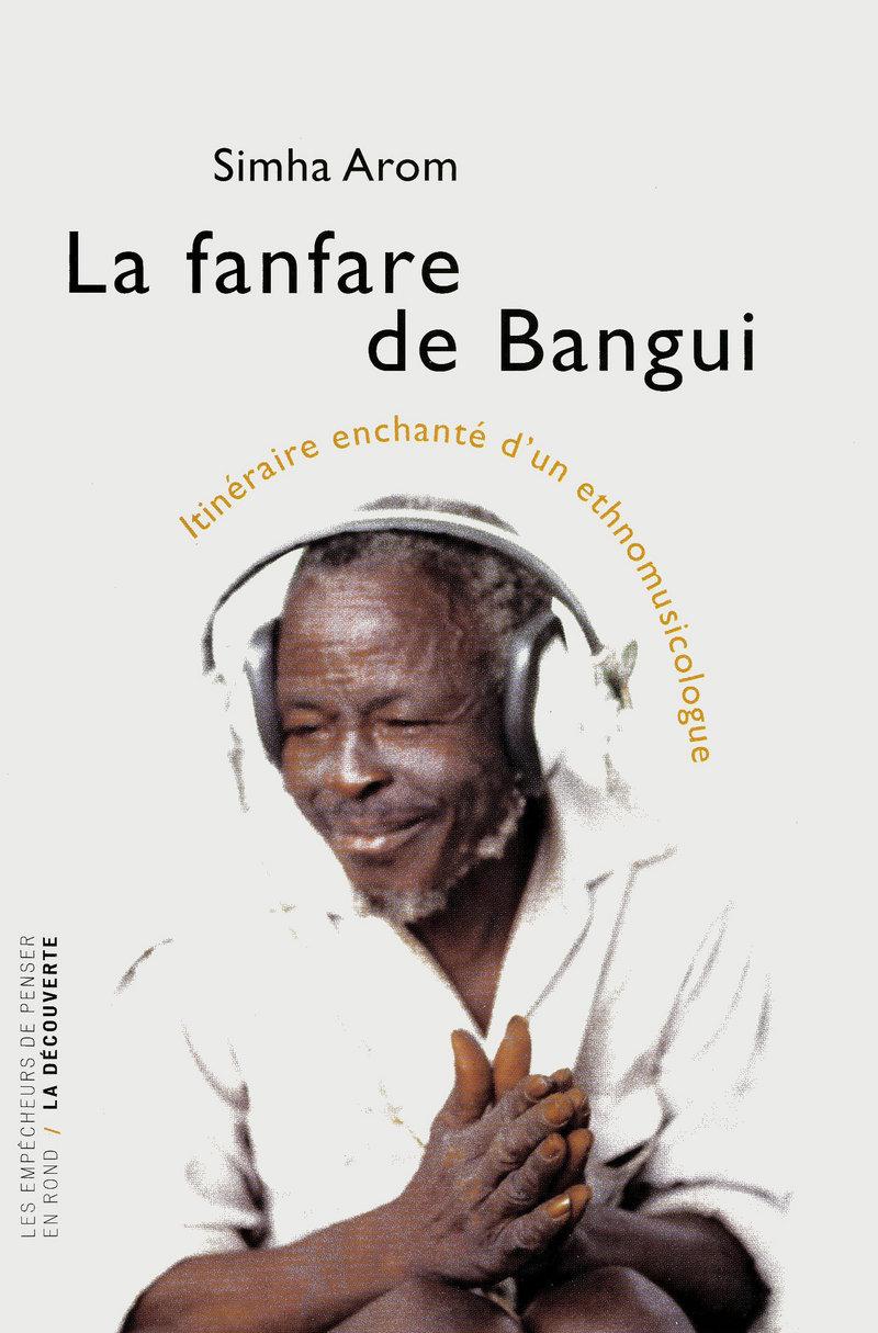 La fanfare de Bangui - Simha AROM