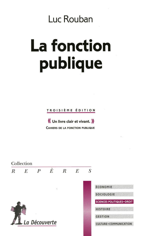 La fonction publique - Luc ROUBAN