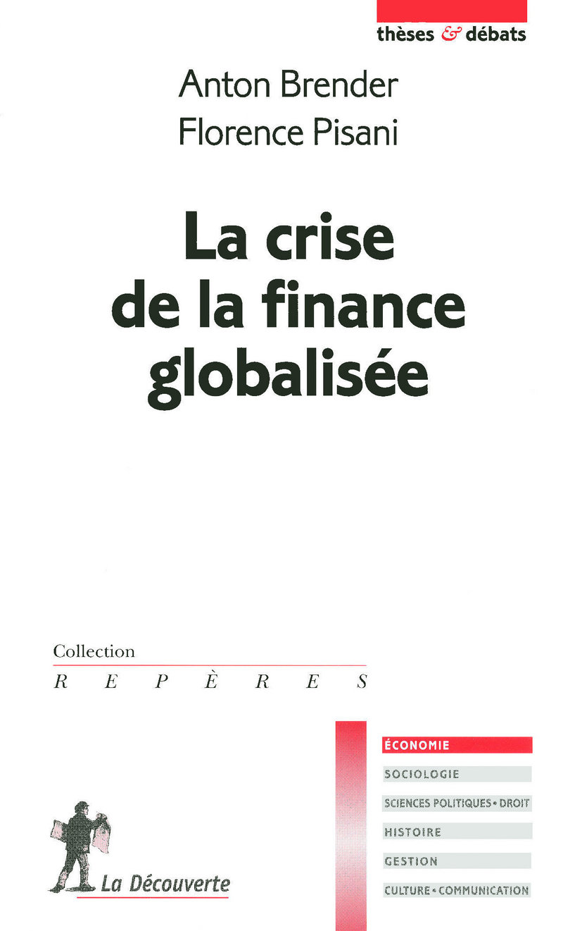 La crise de la finance globalisée