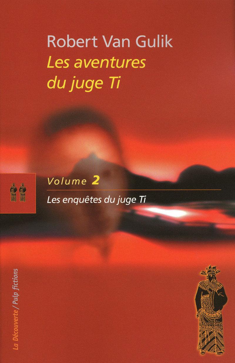 Les aventures du juge Ti   - Robert VAN  GULIK