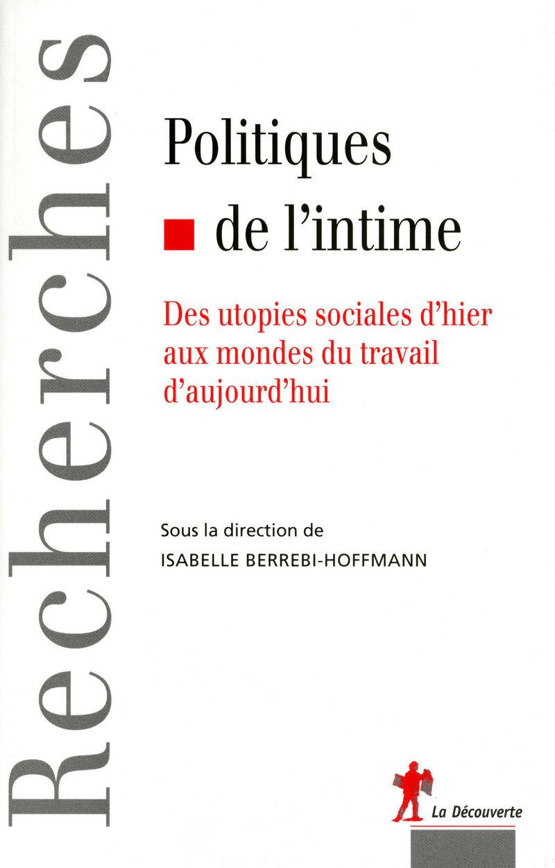 Politiques de l'intime - Isabelle BERREBI-HOFFMANN