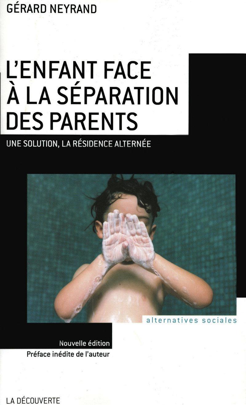L'enfant face à la séparation des parents - Gérard NEYRAND