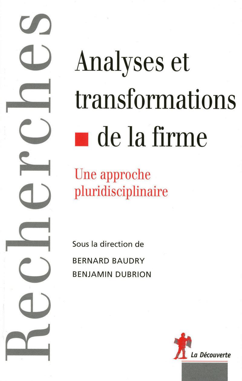 Analyses et transformations de la firme - Bernard BAUDRY, Benjamin DUBRION