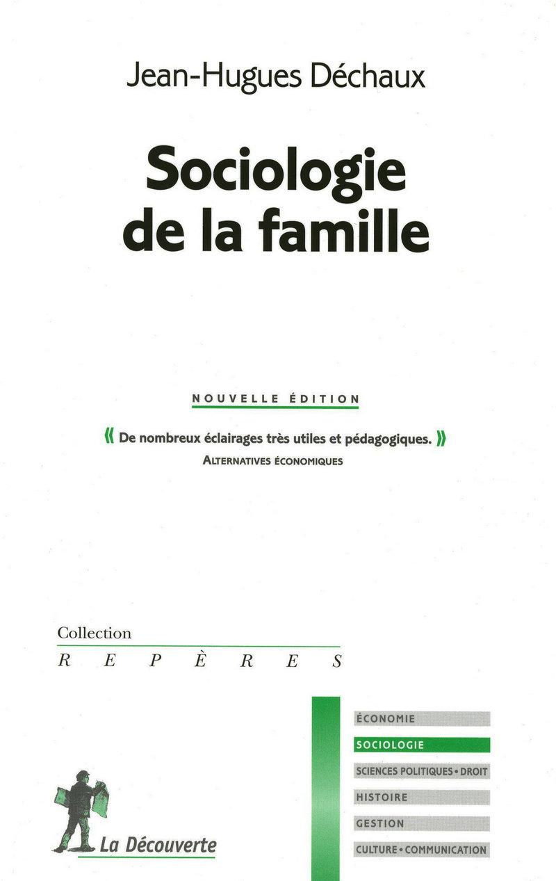 Sociologie de la famille - Jean-Hugues DÉCHAUX