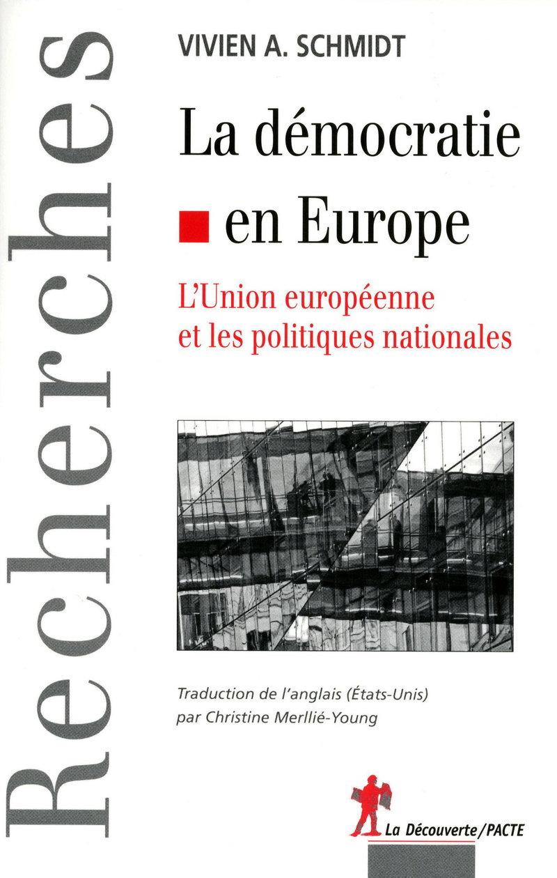 La démocratie en Europe - Vivien A. SCHMIDT