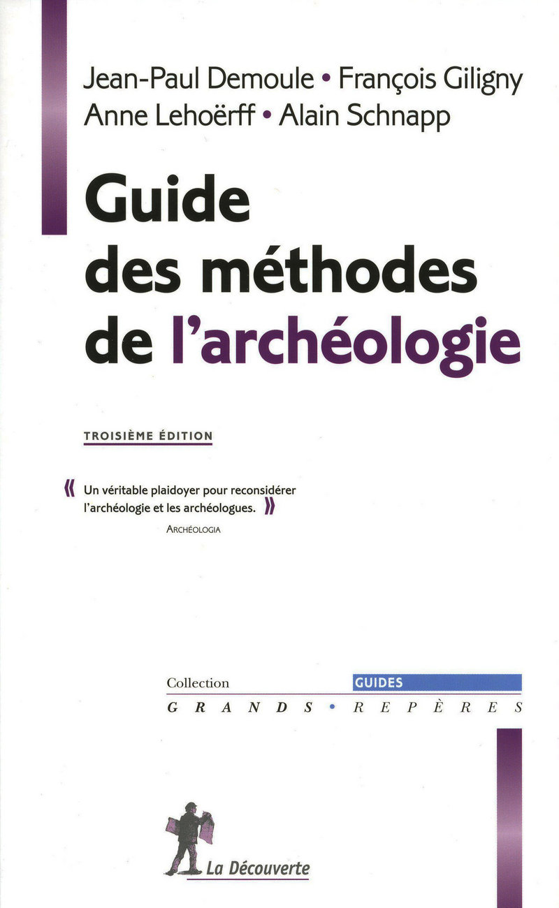 Guide des méthodes de l\'archéologie