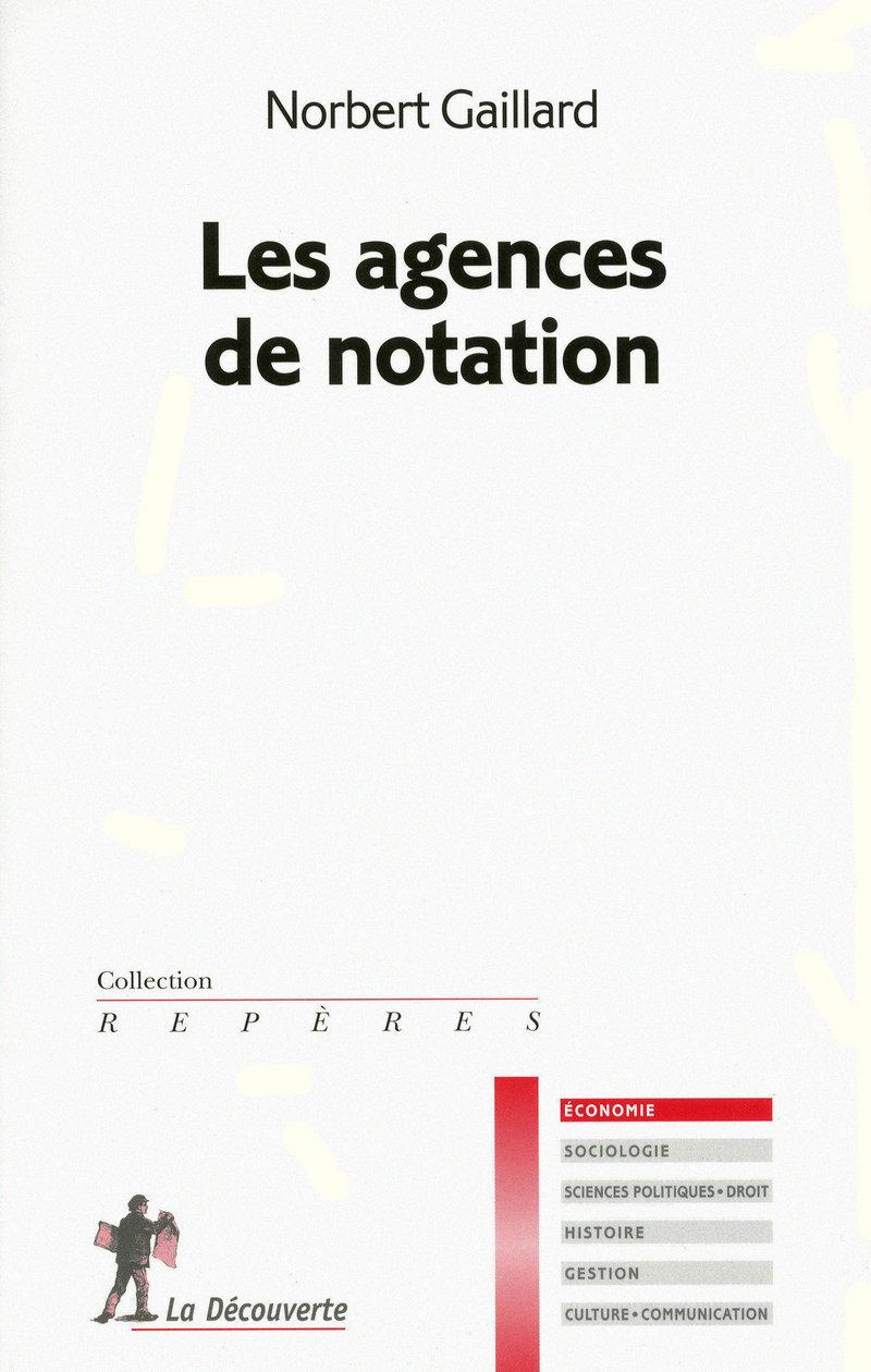 Les agences de notation - Norbert GAILLARD