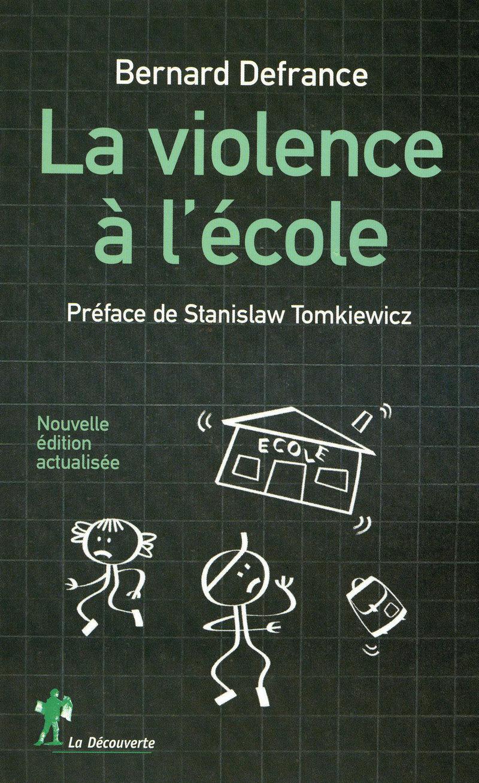 La violence à l'école - Bernard DEFRANCE
