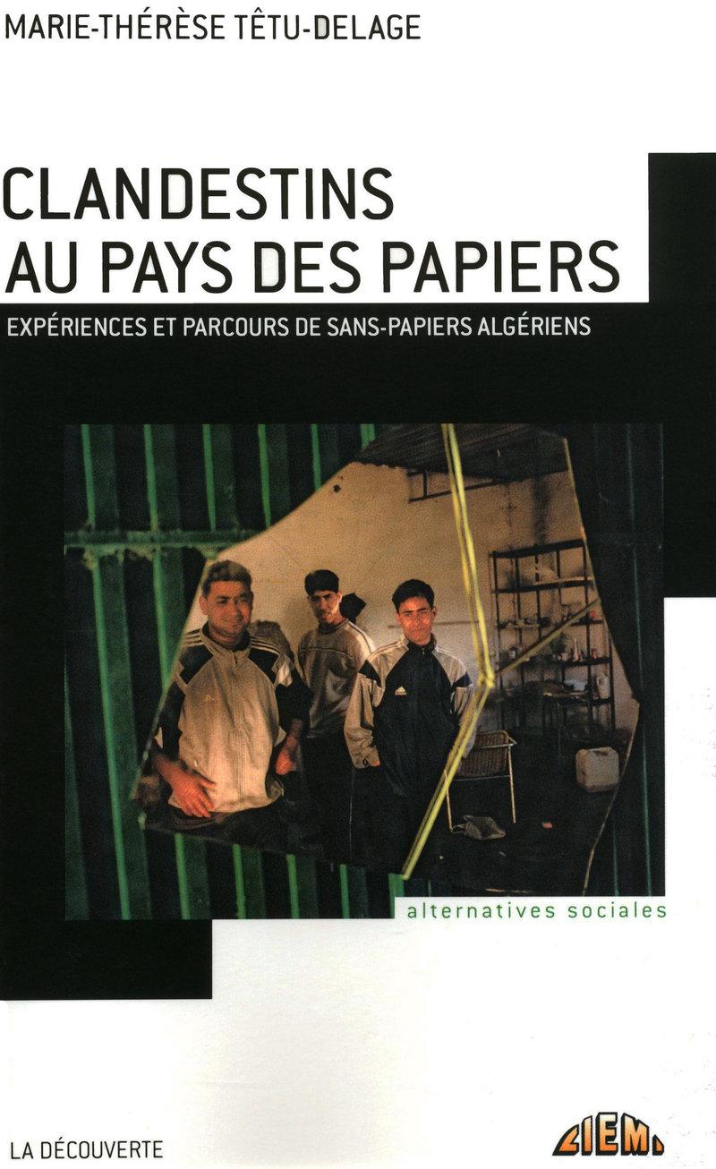 Clandestins au pays des papiers - Marie-Thérèse TÊTU-DELAGE