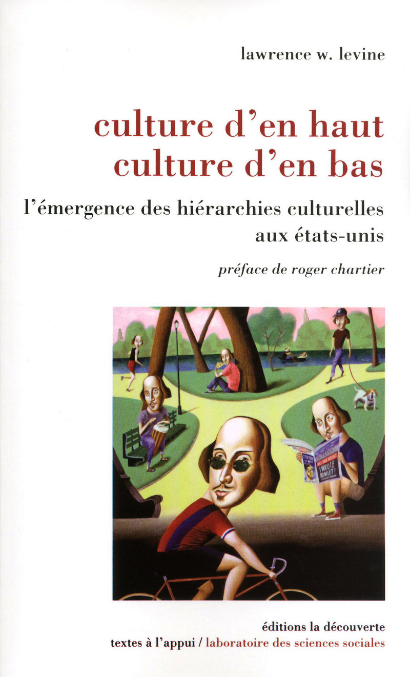 Culture d'en haut, culture d'en bas - Lawrence W. LEVINE