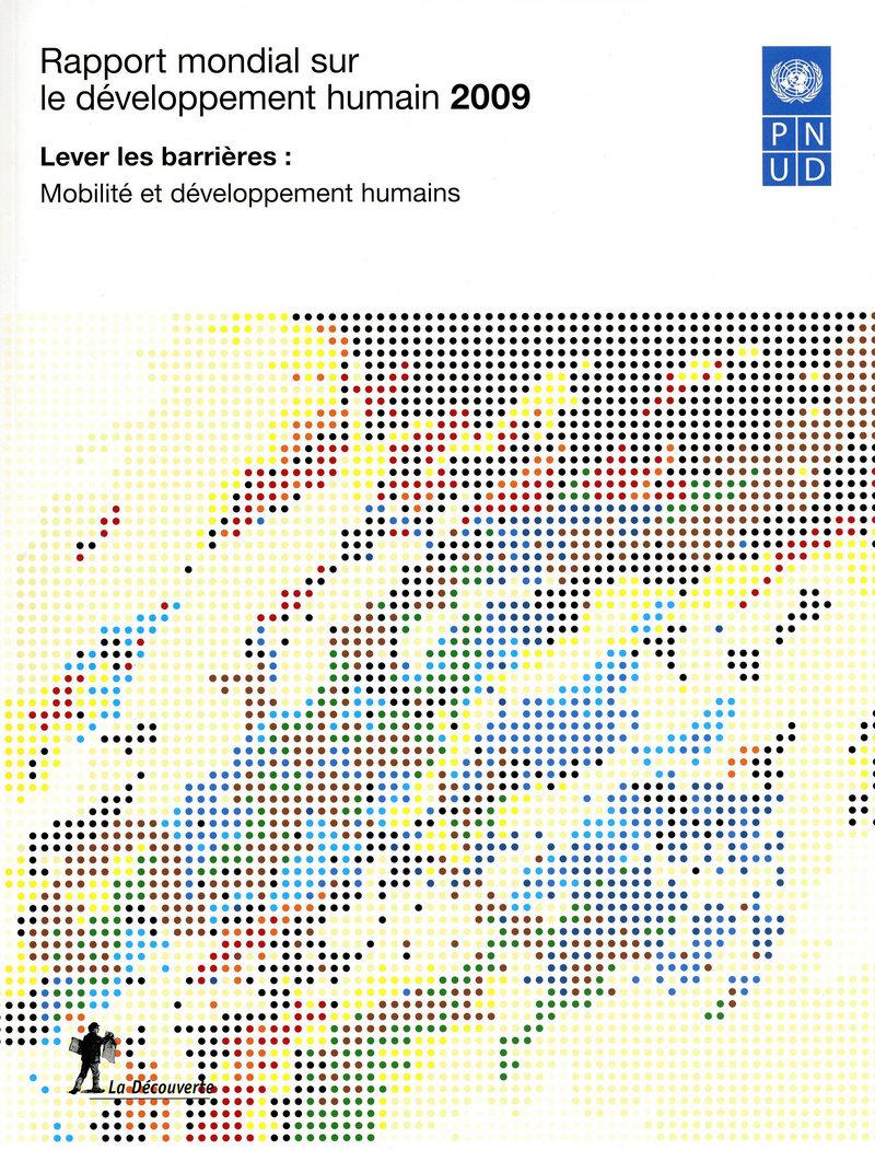 Rapport mondial sur le développement humain 2009 -  PNUD (PROGRAMME DES NATIONS UNIES POUR LE DÉVELOPPEMENT HUMAIN)