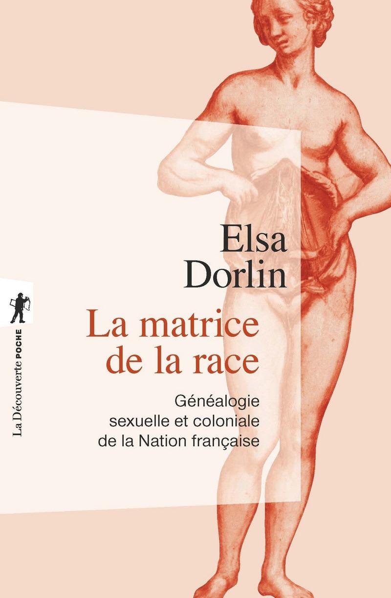 """Résultat de recherche d'images pour """"La matrice de la race - Elsa Dorlin"""""""