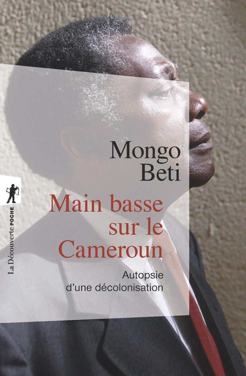Main basse sur le Cameroun - Mongo BETI