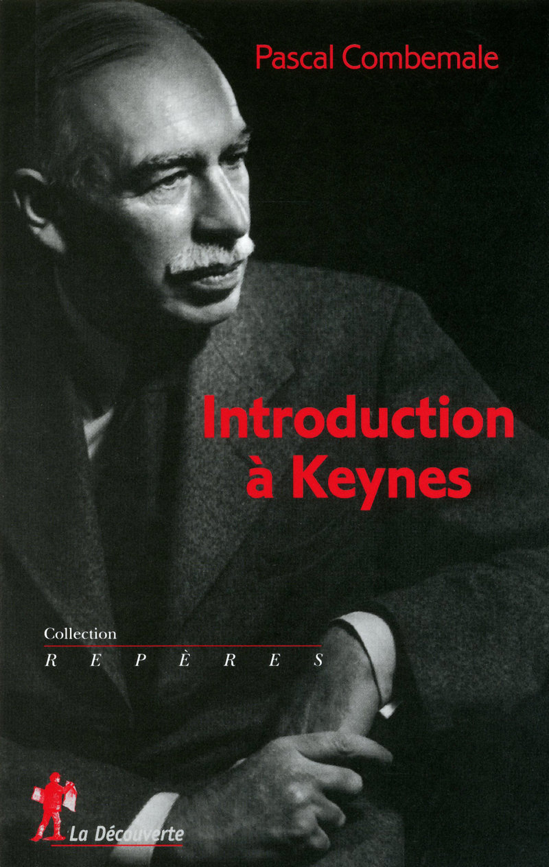 Introduction à Keynes - Pascal COMBEMALE