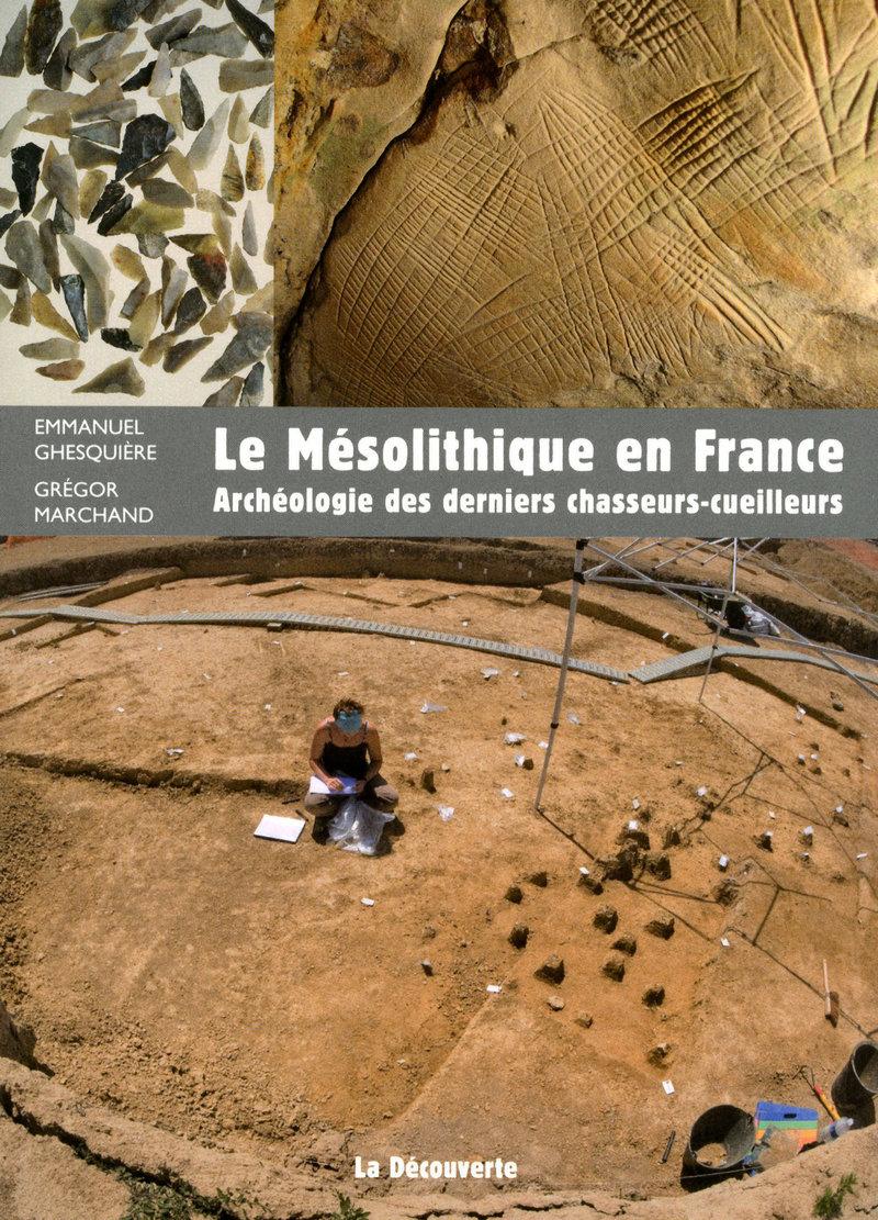 Le mésolithique en France - Emmanuel GHESQUIÈRE, Grégor MARCHAND