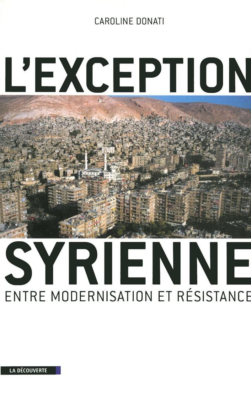 L'exception syrienne - Caroline DONATI