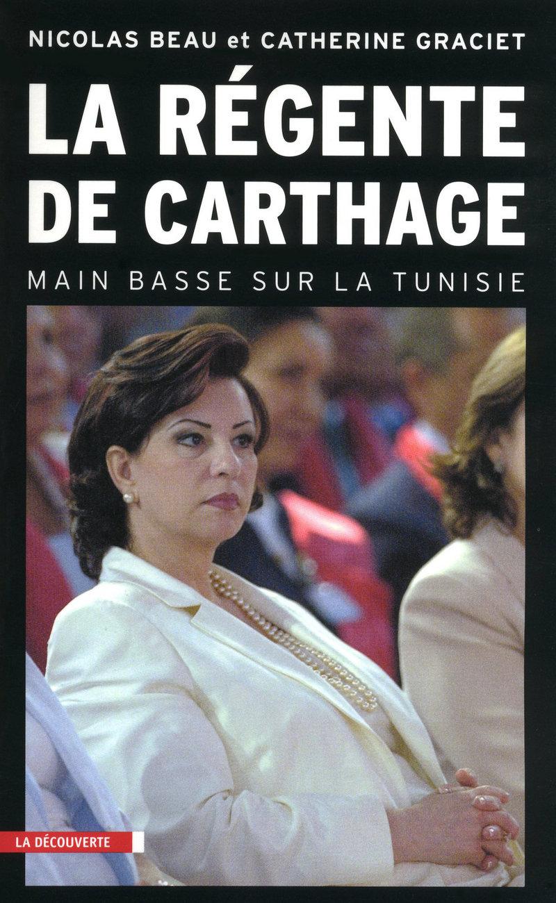 La régente de Carthage - Nicolas BEAU, Catherine GRACIET
