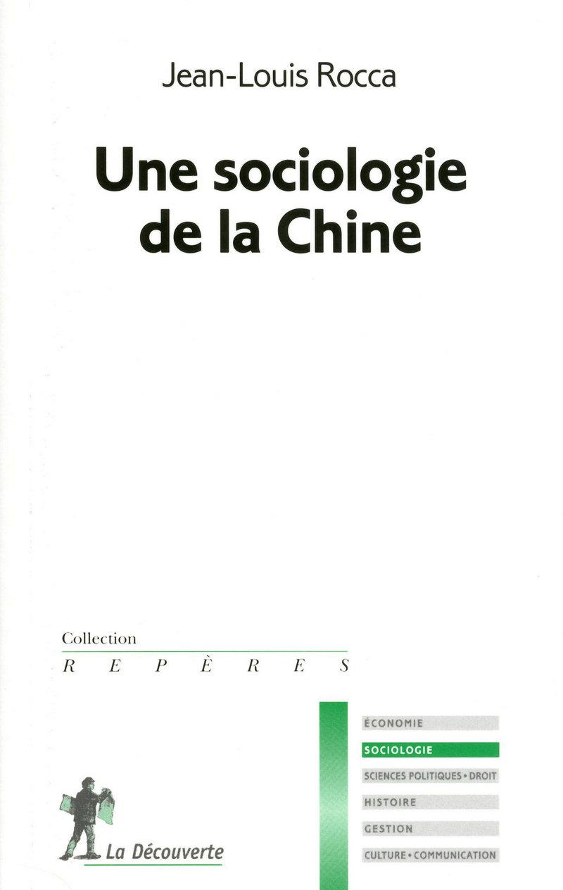 Une sociologie de la Chine - Jean-Louis ROCCA