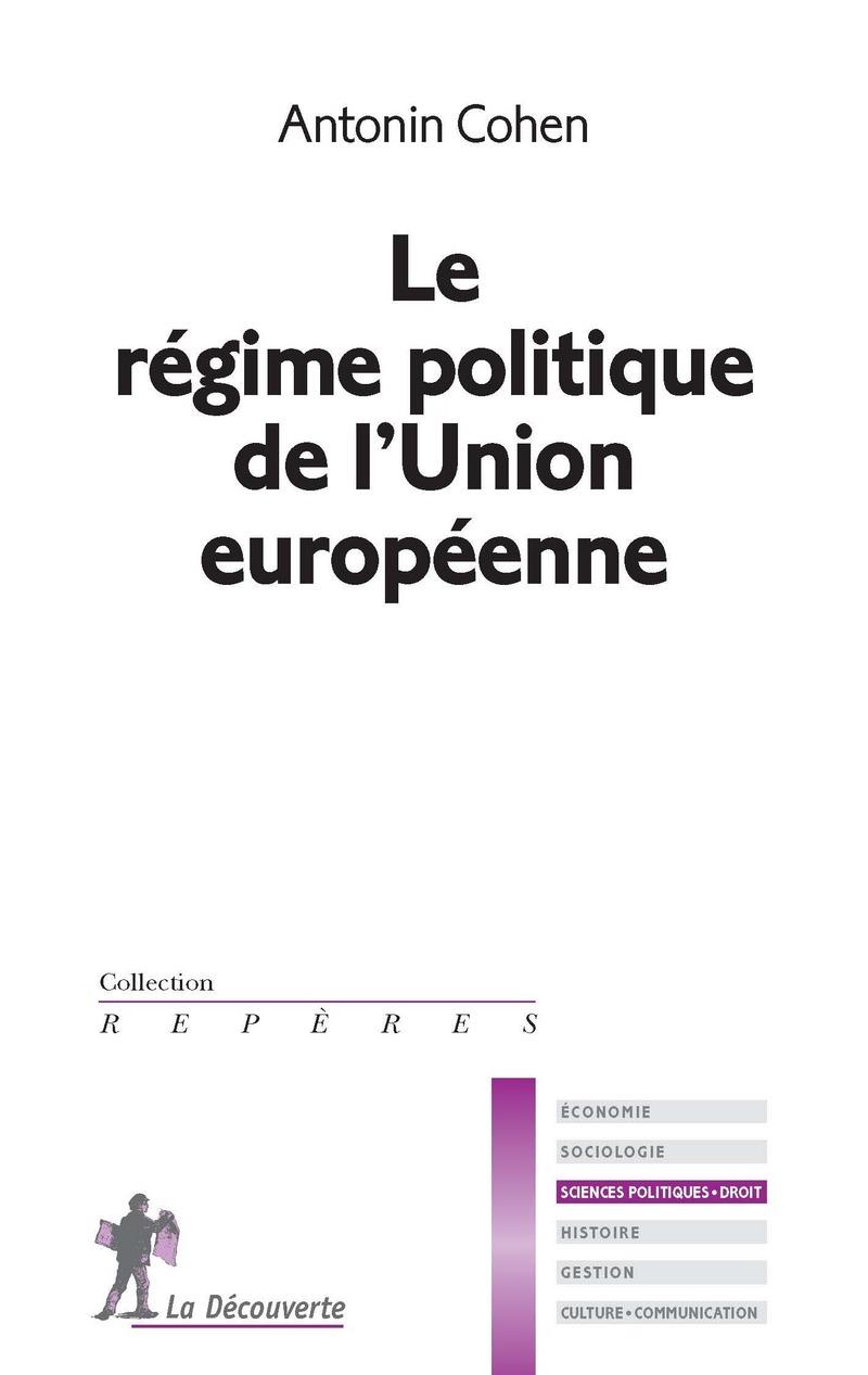 Le régime politique de l'Union européenne - Antonin COHEN